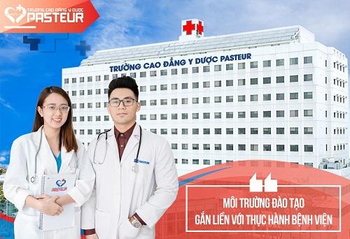 Vì sao nên học Y sĩ đa khoa tại Trường Trung cấp Y khoa Pasteur?
