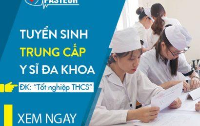 Xét tuyển Trung cấp Y sĩ đa khoa – Lối thoát cho các thí sinh trượt tốt nghiệp THPT Quốc gia năm 2019
