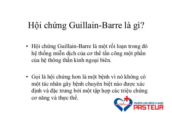 Hội chứng Guillain-Barre là gì?